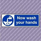 300x100 Now Wash Your Hands Catering Sign (06481)