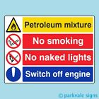 400x300mm Petroleum Mixture No Smoking Switch Off Engine Garage Sign (1128)