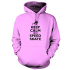 Keep Calm and Speed Skate - Unisex Hoodie / Hooded Top - Ice Skating - 9 Colours