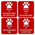 Keep Calm Dog West Highland Terrier Sq Drinks Coaster 4 Different Designs