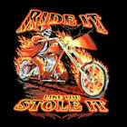 Ride it Like you Stole it Motorcycle Biker T Shirt TOTAL CLOSEOUT