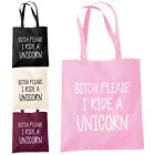 Bitch Please I Ride A Unicorn Shopper Tote Bag - Funny Hipster Fashion Bags
