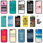 Sayings Quotes Case Cover for Apple iPhone 4 4s 5 5s 6 6 Plus - 32