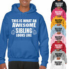 THIS IS WHAT AN AWESOME SIBLING LOOKS LIKE ADULT HOODIE - GIFT UNISEX HOOD