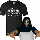 Ask Me About My Halloween Costume T-Shirt Funny Zombie Scary Face Mens Flip Top