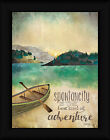 Adventure 16x12 Spontaneity Is The Best Mountain Landscape Framed Art Print