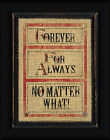Forever Linda Spivey 16x12 For Always No Matter What Framed Art Print Picture