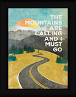 The Mountains are Calling Marla Rae 16x12 I Must Go Landscape Framed Art Print