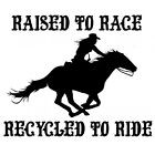 RAISED TO RACE WESTERN HORSE RESCUE SHOW RODEO RIDER CUSTOM GRAPHIC
