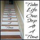 LARGE STAIR RISER STICKERS TAKE LIFE ONE STEP AT A TIME