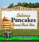 PANCAKES SERVED FRESH HERE DELICIOUS BANNER PROMOTIONAL PVC VARIOUS SIZES