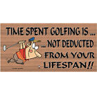 Golf Wood Signs -Time Spent Golfing - GS 062 - Golf Wooden Sign-GiggleSticks