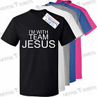 I'm with TEAM JESUS T SHIRT New Mens Womens cotton tee SHIRT gifts Christ God