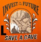 CAVING T-SHIRT - INVEST IN THE FUTURE: SAVE A CAVE - NEW - 50/50