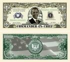 Barack Obama Commander in Chief Million Dollar Bill (Pick Qty 5 to 5000 Bills)