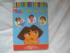 Nick Jr. Dora the Explorer What Will I Be?~Book About Jobs~HC Board Book~LBDEW