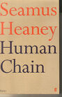SEAMUS HEANEY - Human Chain P/B Poetry Collection 2012