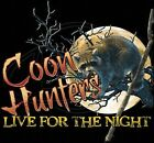 Coon Hunter Hoodie Live For The Night Bow Hound Camo Track Raccoon