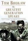 TOM BROKAW The Greatest Generation Speaks, Letters and Reflections 1999 1st Ed