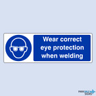 Wear Correct Eye Protection When Welding Sign
