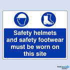 Safety Helmets And Safety Footwear Must Be Worn On This Site Safety Sign