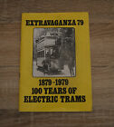 Extravaganza 79 1879-1979 100 Years of Electric Trams Programme