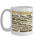 Pittsburghese - The Unique Language Spoken in Pittsburgh, PA: Ceramic Coffee Mug