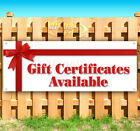 GIFT CERTIFICATES AVAILABLE Advertising Vinyl Banner Flag Sign Many Sizes