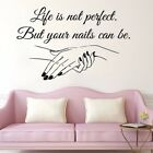Nail Salon Life Not Perfect Beauty Girls Bedroom Wall Vinyl Decal Sticker V384
