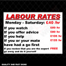 Labour Rates Funny Garage Full Colour Sign Printed Heavy Duty 4000