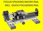 AUTOMATED MOTORIZED FOCUS STACKING MACRO RAIL WITH QUICK FOCUS SETTING RAIL