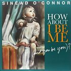 O'CONNOR, SINEAD - HOW ABOUT I BE ME (A HOW ABOUT I BE ME (AND YOU BE YOU)? LP