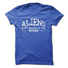 ALIENS DON'T BELIEVE IN YOU EITHER Gym Rabbit Funny Design Cotton T-Shirt E159