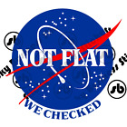 NASA Sticker Meatball Flat Earth Not Flat We Checked 3 inch Vinyl Sticker