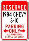 1984 84 CHEVY S-10 Parking Sign