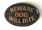Beware Dog Will Bite,door sign, gate sign,house sign, funny sign, halloween