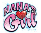 Nana's Girl  With Heart Cute! KIDS TEE Sizes  Extra Small 2-4 TO Large 14-16