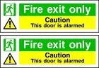 Fire Exit Only Door Alarmed sign sticker 2X 300mm X 100mm self adhesive vinyl