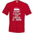 KEEP CALM AND DRIVE A MINI T-SHIRT joke funny car classic