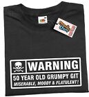 WARNING 50 YEAR OLD GRUMPY GIT Mens Funny T shirt 50th Fathers Day Birthday Gift