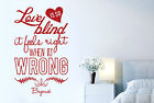 Beyonce Love Is So Blind It Feels Right When Its Wrong Wall Stickers Art Decals
