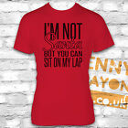 IM NOT SANTA BUT YOU CAN SIT ON MY LAP T-SHIRT - STOCKING FILLER - SECRET SANTA