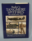 Bader's Tangmere Spitfires The untold Story, 1941 LIMITED EDITION #8/50