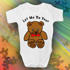 Let Me Be Your Teddy Bear Baby Grow Newborn 0-3, 3-6, 6-9, 9-12 Months Elvis