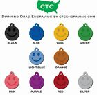 "Custom Diamond Engraved Pet ID Tag -SMILEY FACE 1.25"" - Single Sided"