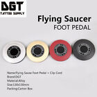 New Flying Saucer Tattoo Foot Pedal Switch 88-0048-01 Red,06 Black,08 Silver,13