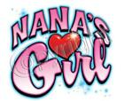 Nana's Girl  With Heart Cute! KIDS TEE ASST COLORS SIZES XS 2-4 - LARGE 14-16