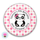 Personalised PANDA Pink Spot Girl's 6th 7th 8th 9th Birthday Party Badge (58mm)