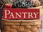 Primitive Pantry handcrafted country sign