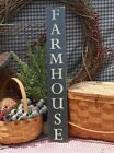 Primitive Farmhouse handcrafted country sign